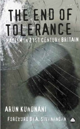 End of Tolerance: racism in 21st century Britain
